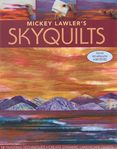 Skyquilts by Mickey Lawler for C&T
