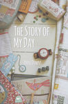 THE STORY OF MY DAY by Annie Downs for Hatched And Patched