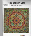 The Broken Star Quilt Pattern by Kim McLean
