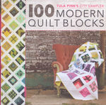 Tula Pink 100 Modern Quilt Blocks- City Sampler Book