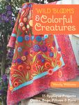 Wild Blooms and Colourful Creatures by Wendy Williams